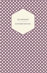 Sea Warfare ebook by Rudyard Kipling