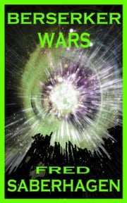Berserker Wars ebook by Fred Saberhagen