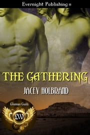 The Gathering ebook by Jacey Holbrand