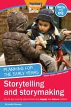Planning for the Early Years: Storytelling and storymaking ebook by Judith Stevens