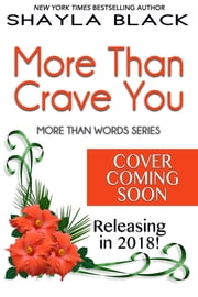 More Than Crave You ebook by Shayla Black