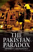 The Pakistan Paradox ebook by Christophe Jaffrelot