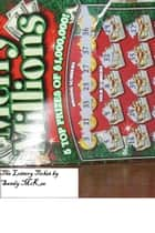 The Lottery Ticket ebook by