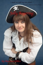 Jolly Rogering ebook by Aussiescribbler