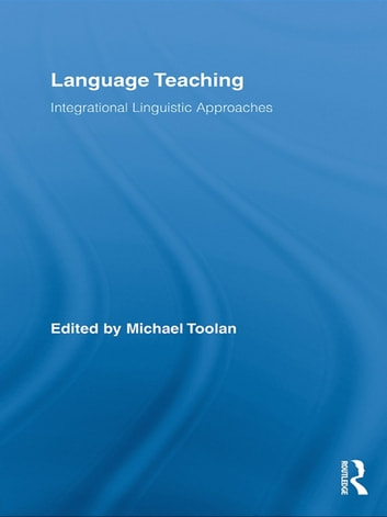Language Teaching - Integrational Linguistic Approaches ebook by