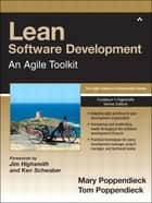 Lean Software Development - An Agile Toolkit: An Agile Toolkit ebook by Mary Poppendieck, Tom Poppendieck