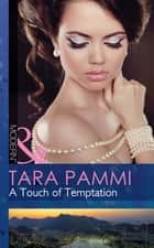 A Touch of Temptation (Mills & Boon Modern) (The Sensational Stanton Sisters, Book 2) ebook by Tara Pammi