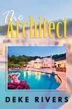 The Architect ebook by Deke Rivers