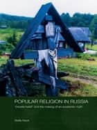 Popular Religion in Russia ebook by Stella Rock