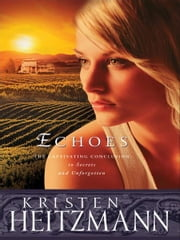 Echoes (The Michelli Family Series Book #3) ebook by Kristen Heitzmann