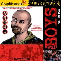 The Boys: Volume 2 [Dramatized Adaptation] ljudbok by Garth Ennis, A Full Cast, Michael John Casey, Eric Messner, Dave Coyne, Laura C. Harris, Terence Aselford, Kenyatta Rogers, Christopher Walker, Jonathon Church, Matthew Bassett, Alejandro Ruiz, Joe Mallon