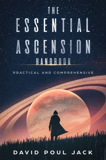 The Essential Ascension Handbook ebook by David Poul Jack