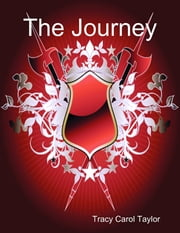 The Journey ebook by Tracy Carol Taylor