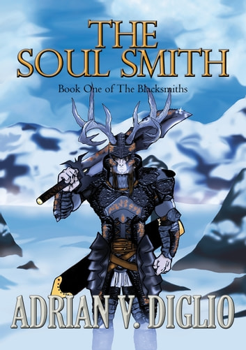 The Soul Smith ebook by Adrian V. Diglio