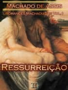 Ressurreição ebook de Machado de Assis