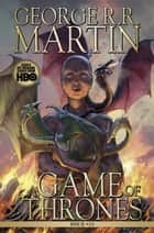 A Game of Thrones: Comic Book, Issue 24 ebook by George R. R. Martin