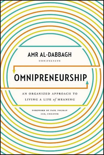 Omnipreneurship - An Organized Approach to Living A Life of Meaning ebook by Amr Al-Dabbagh