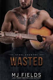 Wasted - Falcon Brothers ebook by MJ Fields