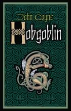 Hobgoblin ebook by John Coyne
