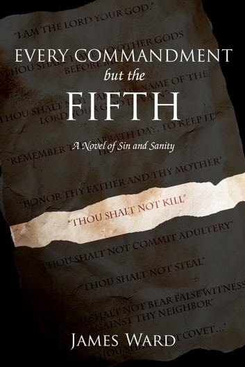 Every Commandment but the Fifth ebook by James Ward