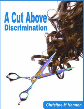 A Cut Above Discrimination ebook by Christine Hannon