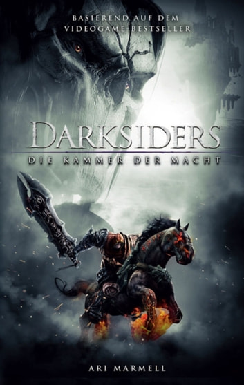 Darksiders 2: Die Kammer der Macht ebook by Ari Marmell