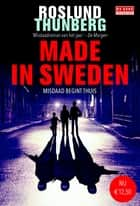 Made in Sweden ebook by Anders Roslund,Stefan Thunberg,Ron Bezemer