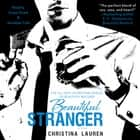 Beautiful Stranger audiobook by Christina Lauren