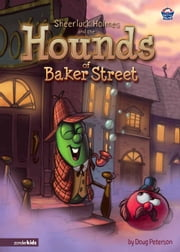 Sheerluck Holmes and the Hounds of Baker Street ebook by Doug Peterson