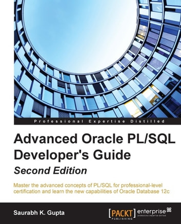 Advanced oracle pl/sql developer's guide second edition by.