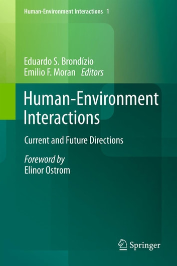Human-Environment Interactions - Current and Future Directions ebook by