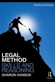 Legal Method, Skills and Reasoning ebook by Sharon Hanson