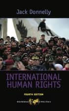 International Human Rights ebook by Jack Donnelly