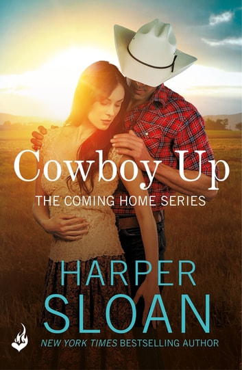 Cowboy Up: Coming Home Book 3 ebook by Harper Sloan