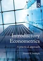 Introductory Econometrics ebook by Hamid Seddighi
