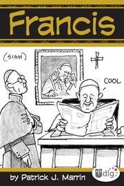 Francis ebook by Patrick J. Marrin