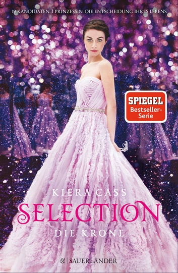 Selection - Die Krone ebook by Kiera Cass