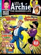 Life With Archie Magazine #8 ebook by Paul Kupperberg, Norm Breyfogle, Andrew Pepoy,...