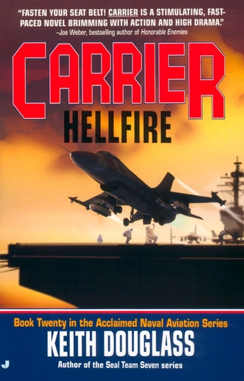 Carrier #20: Hellfire ebook by Keith Douglass