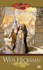 Le Temps des jumeaux - Légendes de Dragonlance, T1 ebook by Margaret Weis, Tracy Hickman, Laurent Queyssi