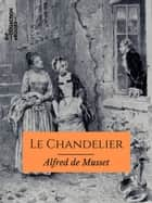Le Chandelier ebook by