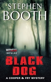 Black Dog - A Cooper & Fry Mystery ebook by Stephen Booth