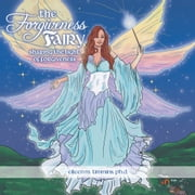 The Forgiveness Fairy - Sharing the Light of Forgiveness ebook by Eileen M. Timmins, Ph.D.