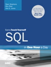 Sams Teach Yourself SQL in One Hour a Day ebook by Ryan Stephens,Ron Plew,Arie D. Jones
