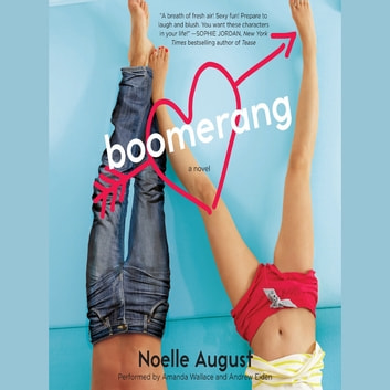 Boomerang - A Boomerang Novel audiobook by Noelle August