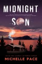 Midnight Son ebook by Michelle Pace