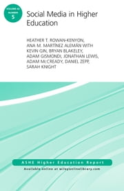 Social Media in Higher Education - ASHE Higher Education Report, Volume 42, Number 5 ebook by Heather T. Rowan-Kenyon,Ana M. Martínez Alemán