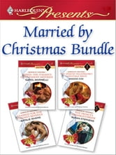 Married by Christmas Bundle - Hired: The Italian's Convenient Mistress\The Spanish Billionaire's Christmas Bride\Claimed for the Italian's Revenge\The Prince's Arranged Bride ebook by Carol Marinelli,Maggie Cox,Natalie Rivers,Susan Stephens