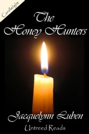 The Honey Hunters ebook by Jacquelynn Luben