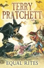Equal Rites - (Discworld Novel 3) ebook by